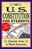 Agel, Jerome: U.s. Constitution for Everyone
