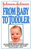 Fisher, John: Johnson and Johnson from Baby to Toddler