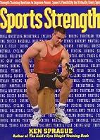 Sports Strength by Ken Sprague
