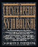 Todeschi, Kevin J.: The Encyclopedia of Symbolism