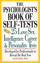 Psychologist's Book Of Self-tests: 25 Love,…