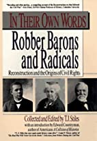 Robber Barons and Radicals by T. J. Stiles