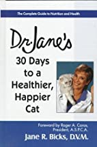 Dr. Jane's 30 Days to a Healthier, Happier…