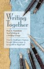 Newcomer, Susan: Writing Together: How to Transform Your Writing in a Writing Group