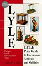 Lyle Price Guide to Uncommon Antiques and…