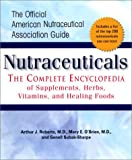 Subak-Sharpe, Genell J.: Nutraceuticals: The Complete Encyclopedia of Supplements, Herbs, Vitamins, and Healing Foods