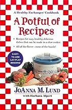 A Potful of Recipes by JoAnna Lund