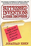 Eisen, Jonathan: Suppressed Inventions & Other Discoveries