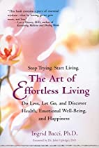 The Art of Effortless Living: Do Less, Let…