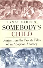 Somebody's Child: Stories from the Private…
