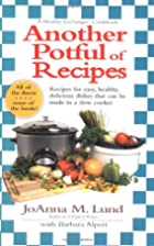 Another Potful of Recipes by JoAnna Lund