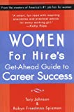 Johnson, Tory: Women for Hire's Get-Ahead Guide to Career Success