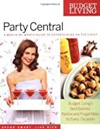 Budget Living Party Central: A…