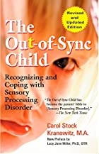 The Out-of-Sync Child: Recognizing and…