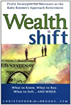 Wealth Shift: Profit Strategies for…