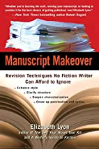 Manuscript Makeover: Revision Techniques No…