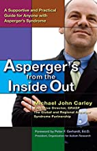Asperger's From the Inside Out: A…