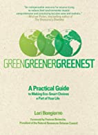 Green, Greener, Greenest: A Practical Guide…