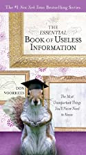 The Essential Book of Useless Information:…