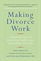 Making Divorce Work: 8 Essential Keys to…