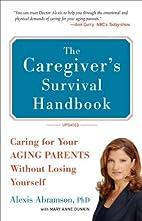 The Caregiver's Survival Handbook: How…