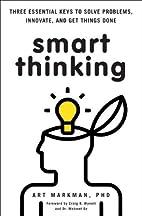 Smart Thinking: Three Essential Keys to…