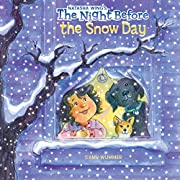 The Night Before the Snow Day by Natasha…