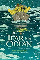 A Tear in the Ocean by H. M. Bouwman