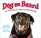 Dog on Board: The True Story of Eclipse, the…