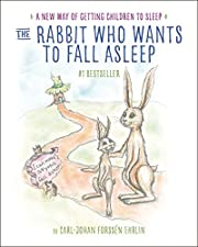 The Rabbit Who Wants to Fall Asleep: A New…