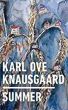 Summer by Karl Ove Knausgaard