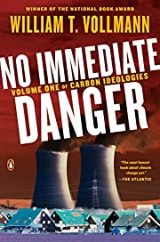 No Immediate Danger: Volume One of Carbon…