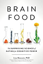 Brain Food: The Surprising Science of Eating…