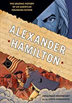 Alexander Hamilton: The Graphic History of…