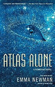 Atlas Alone (A Planetfall Novel) by Emma…
