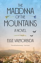The Madonna of the Mountains: A Novel by…