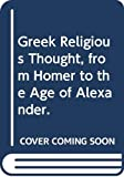 Cornford, Francis MacDonald: Greek Religious Thought, from Homer to the Age of Alexander.