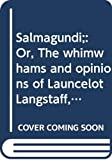 Washington Irving: Salmagundi;: Or, The whimwhams and opinions of Launcelot Langstaff, esq., and others, (The works of Washington Irving, v. 18)