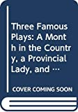 Ivan Sergeevich Turgenev: Three Famous Plays: A Month in the Country, a Provincial Lady, and a Poor Gentleman