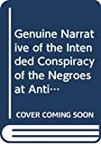 J. V.: Genuine Narrative of the Intended Conspiracy of the Negroes at Antigua