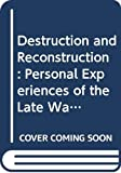 Taylor, Richard: Destruction and Reconstruction: Personal Experiences of the Late  War (The American South)