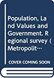 Adams, Thomas: Population, Land Values and Government. Regional survey (Metropolitan America)