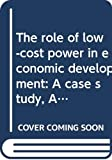 Gunter Schramm: The role of low-cost power in economic development: A case study, Alaska (Energy in the American economy)
