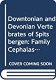Stensio, Erik A.: Downtonian and Devonian Vertebrates of Spitsbergen: Family Cephalaspidea, Det Norske Videnskaps-Akademii Oslo, Skrifter m Svalbard G Nordishav Et, N