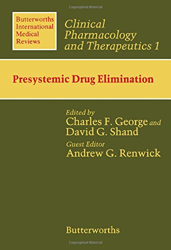 clinical-pharmacology-and-therapeutics-presystemic-drug-elimination-v-1-butterworths-international-medical-reviews
