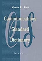 Communications Standard Dictionary by Martin…