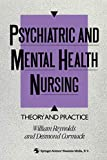 Cormack, Desmond: Psychiatric and Mental Health Nursing: Theory and Practice