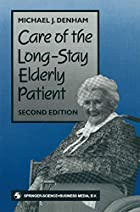 Care of the long-stay elderly patient…