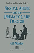 Sexual Abuse and the Primary Care Doctor…