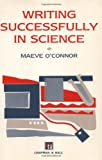 O'connor: WRITING SUCCESSFULLY SCIENCE PB